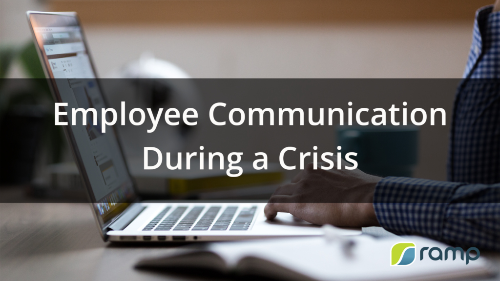 Employee Communication<br> During a Crisis