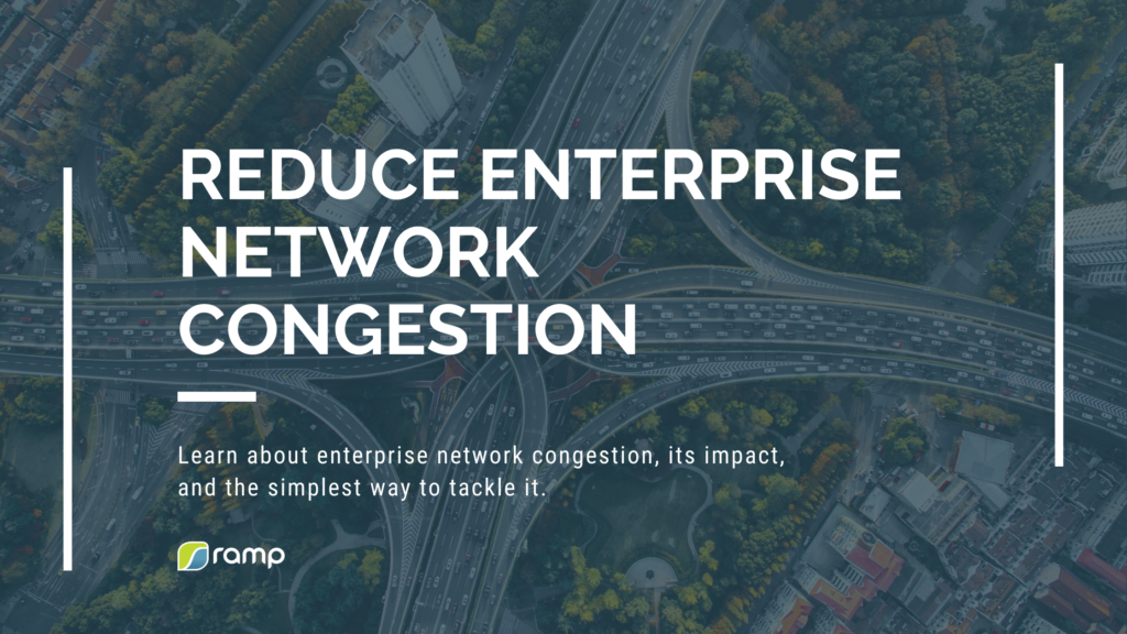 Ramp eCDN Reduce Network Congestion